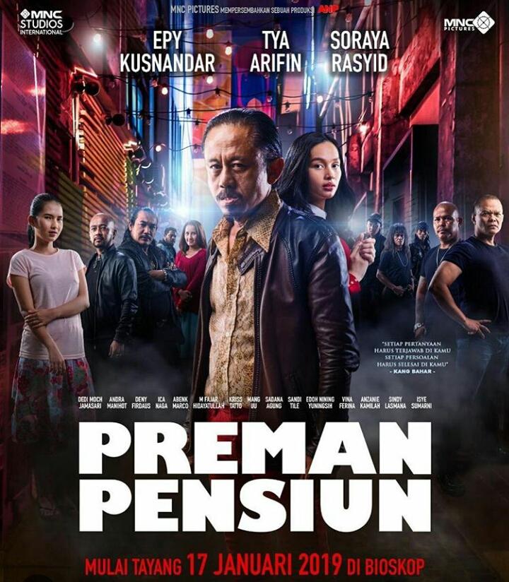 Film Preman Pensiun Siap Hentakkan Penggemar Drama Komedi